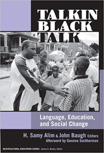 Talkin Black Talk: Language, Education, and Social Change